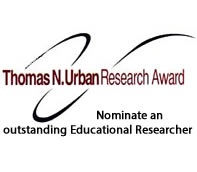 Thomas N. Urban Research Award. Nominate an outstanding educational researcher.